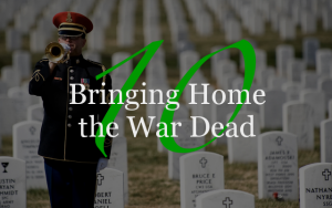 Bringing Home the War Dead